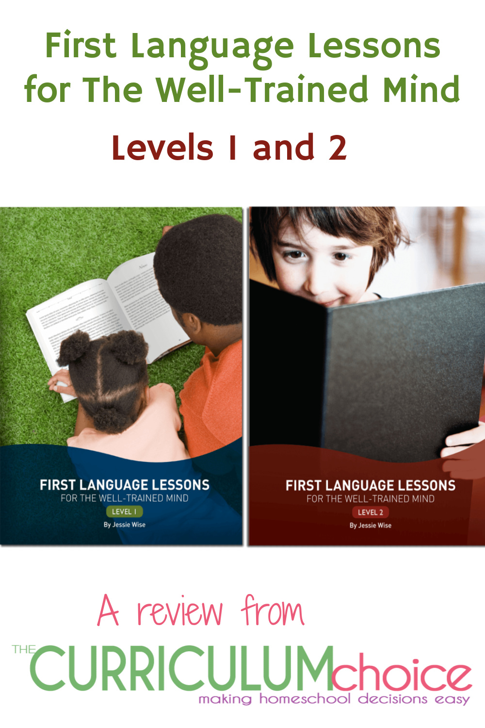 First Language Lessons for The Well-Trained Mind Levels 1 and 2 are scripted English curriculum books based in the Classical Education style of learning. A review from The Curriculum Choice