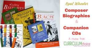 Opal Wheeler Composer Biographies offer a living books style to learning about famous composers life & music for elementary and middle school. A review from The Curriculum Choice