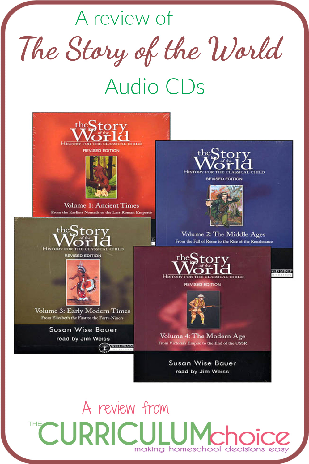 With The Story of the World Audio CDs the chapters come alive as they are read by Jim Weiss. The 4 volumes include 42 hours of narration! They allow you to learn on the go and can offer non-reading kids independence in their learning. A review from The Curriculum Choice