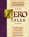 HeroTales by Dave and Neta Jackson
