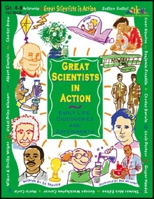 Great Scientists in Action: Early Life, Discoveries, and Experiments