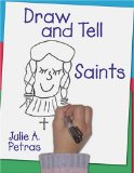 Draw and Tell Bible and Saint Stories