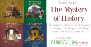 The Mystery of History is a complete, Christian world history curriculum for all ages. Including four chronological volumes. A review from The Curriculum Choice
