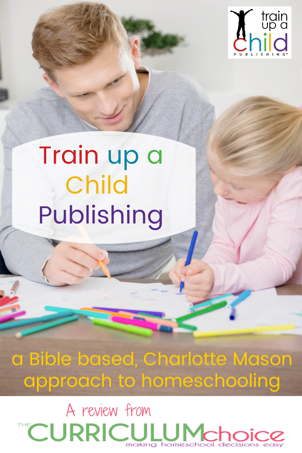 Train up a Child Publishing is literature based Charlotte Mason approach to homeschooling using the Bible and great children's literature to teach Bible, History/Reading, Science, Language Arts, and Fine Arts together in one educational plan. A review from The Curriculum Choice.