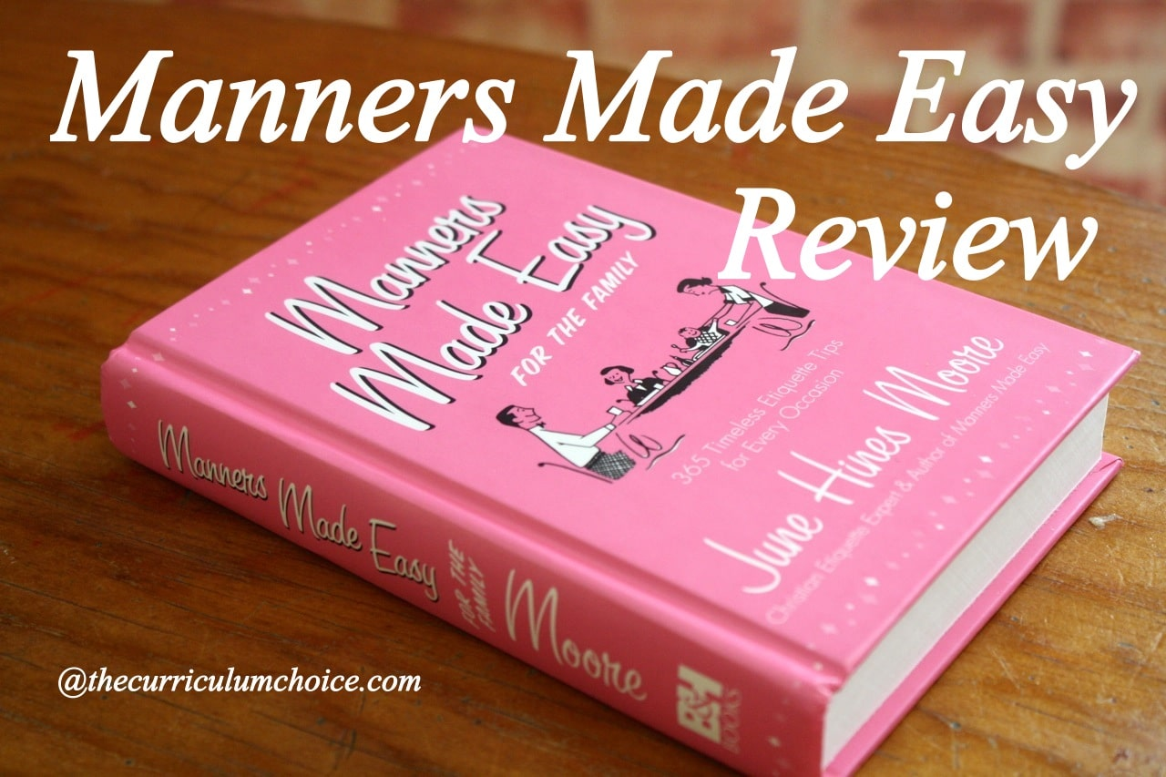 Manners Made Easy Review The Curriculum Choice border=