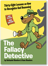 The Fallacy Detective by the Bluedorns