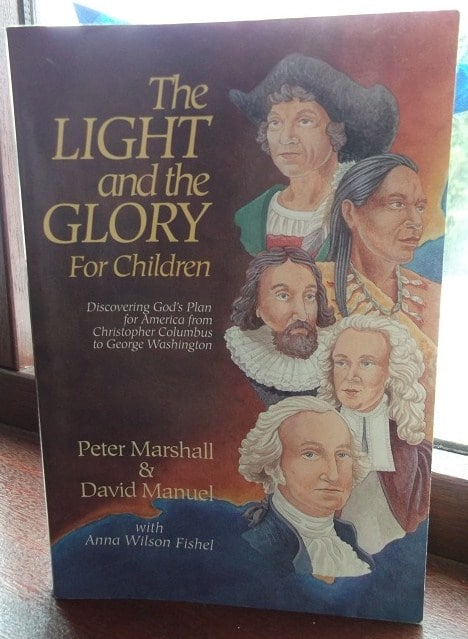 The Light and the Glory For Children, written by Peter Marshall and David Manuel with Anna Wilson Fishel, focuses on American history between the years 1492 to 1789, on its forefathers, and their faith. This wonderful book makes it clear to the reader how God worked through the founders of America to establish the nation.