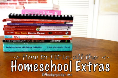How-To-Fit-In-All-The-Homeschool-Extras-at-Hodgepodge