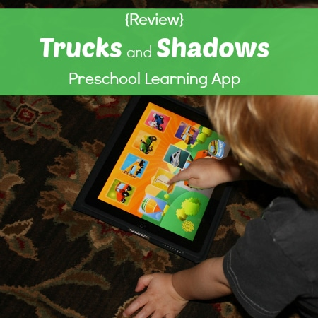 {Review} Trucks and Shadows Preschool Learning App | Curriculum Choice