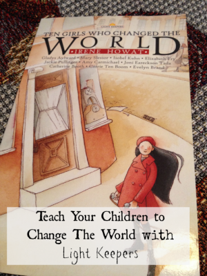 Teach Your Children to Change The World with Light Keepers