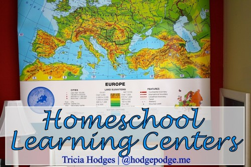 10 #Homeschool Learning Centers at Hodgepodge www.hodgepodge.me