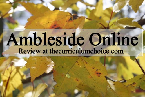 Ambleside Online Review at www.thecurriculumchoice.com