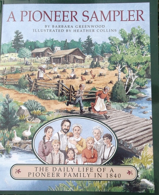 A Pioneer Sampler Review - the daily life of a pioneer family. In my opinion, this is a Living Book. It is full of ideas that will meet in the mind of a child and inspire him/her to loftier things. My bookshelf is all the richer for having this book resting on its shelves.