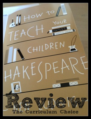 how to teach your children shakespeare review
