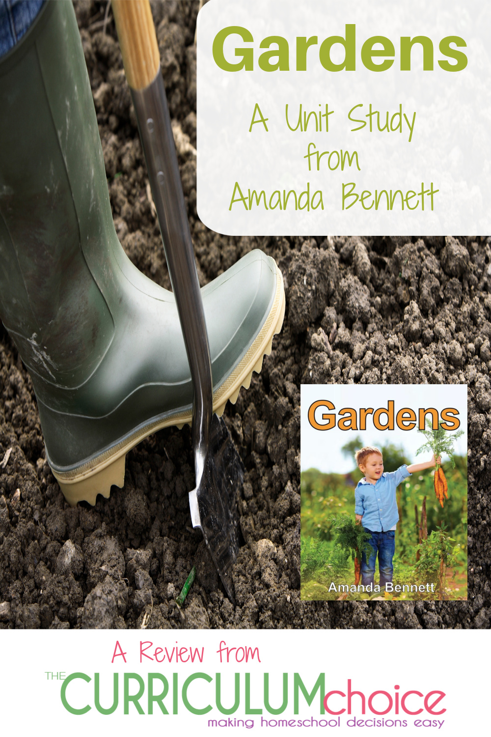 A review of Amanda Bennett's Gardens unit study. How to use Gardens to compliment your summer gardening project in your homeschool.