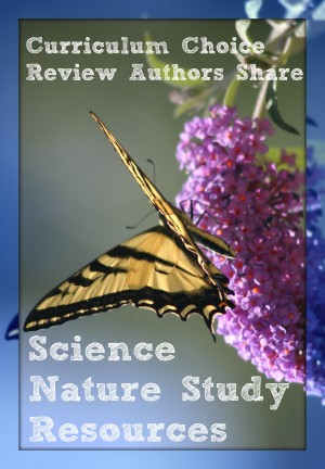 Science and Nature Study Resources by Review Authors at www.thecurriculumchoice.com