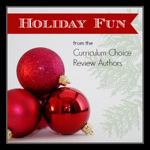 Holiday Fun from the Curriculum Choice Review Authors