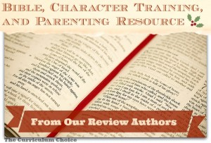 Bible, Character Training and Bible Recource | The Curriculum Choice