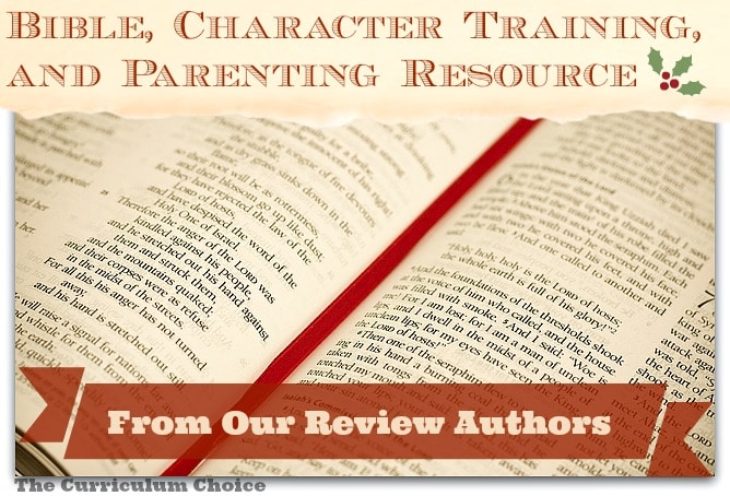 Bible, Character Training and Parenting Recources | The Curriculum Choice www.thecurriculumchoice.com