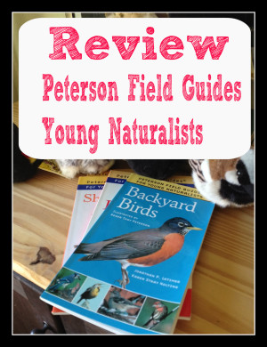 Peterson Field Guides for Young Naturalists /the curriculum choice