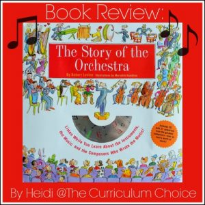 The Story of the Orchestra by Robert Levine is an excellent resource for anyone who wants to introduce their children to classical music.