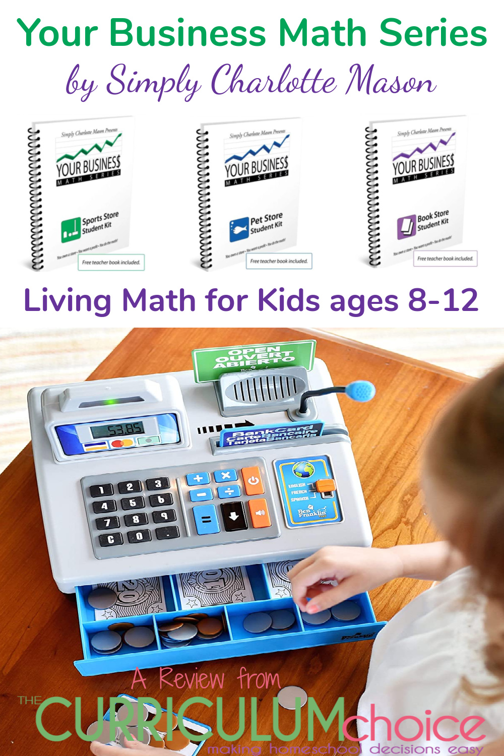 Your Business Math Series by Simply Charlotte Mason is a living math kit for ages 8–12! Students use their math knowledge to keep their store running and hopefully, profitable. A Review from The Curriculum Choice.