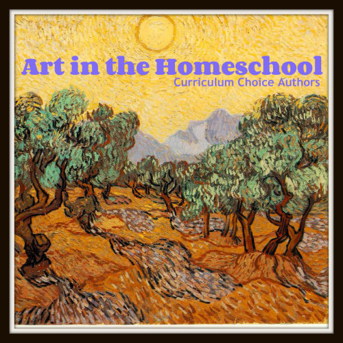 The Ultimate Resource List for Art in the Homeschool by The Curriculum Choice Review Authors www.thecurriculumchoice.com