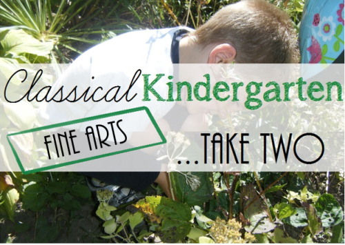 Classical Kindergarten - Fine Arts Take Two