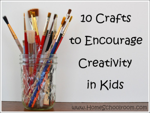 10 crafts to encourage creativity