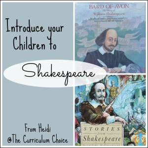 Do you hesitate to introduce Shakespeare's plays because your children aren't old enough? Let me encourage you to introduce your children to Shakespeare.