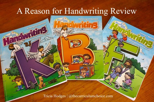 A Reason for Handwriting Review www.thecurriculumchoice.com