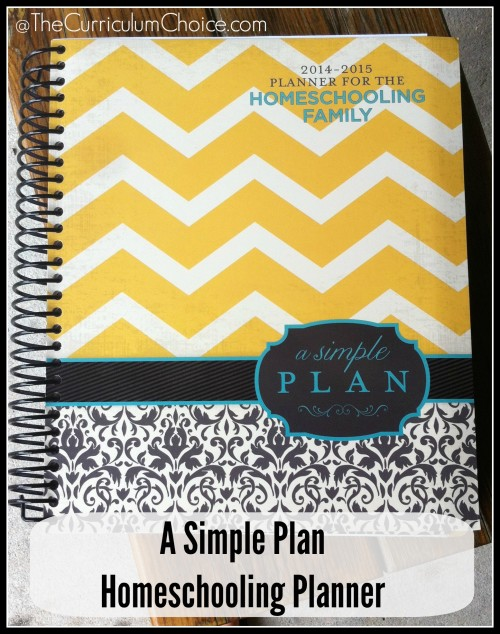 A Simple Plan Homeschooling Planner @The Curriculum Choice