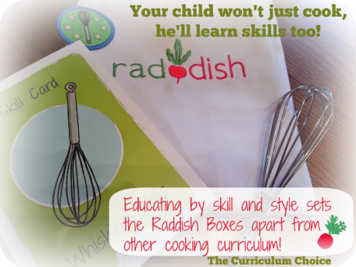 Skills set the Raddish boxes apart from other curriculum. | The Curriculum Choice