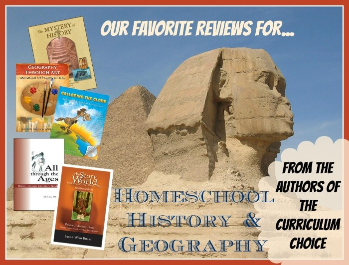 Homeschool History Geography review round up! | The Curriculum Choice