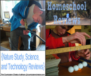 Homeschool Reviews Nature Study Science and Technology @thecurriculumchoice