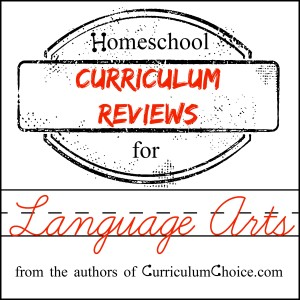 Homeschool Language Arts Curriculum Reviews
