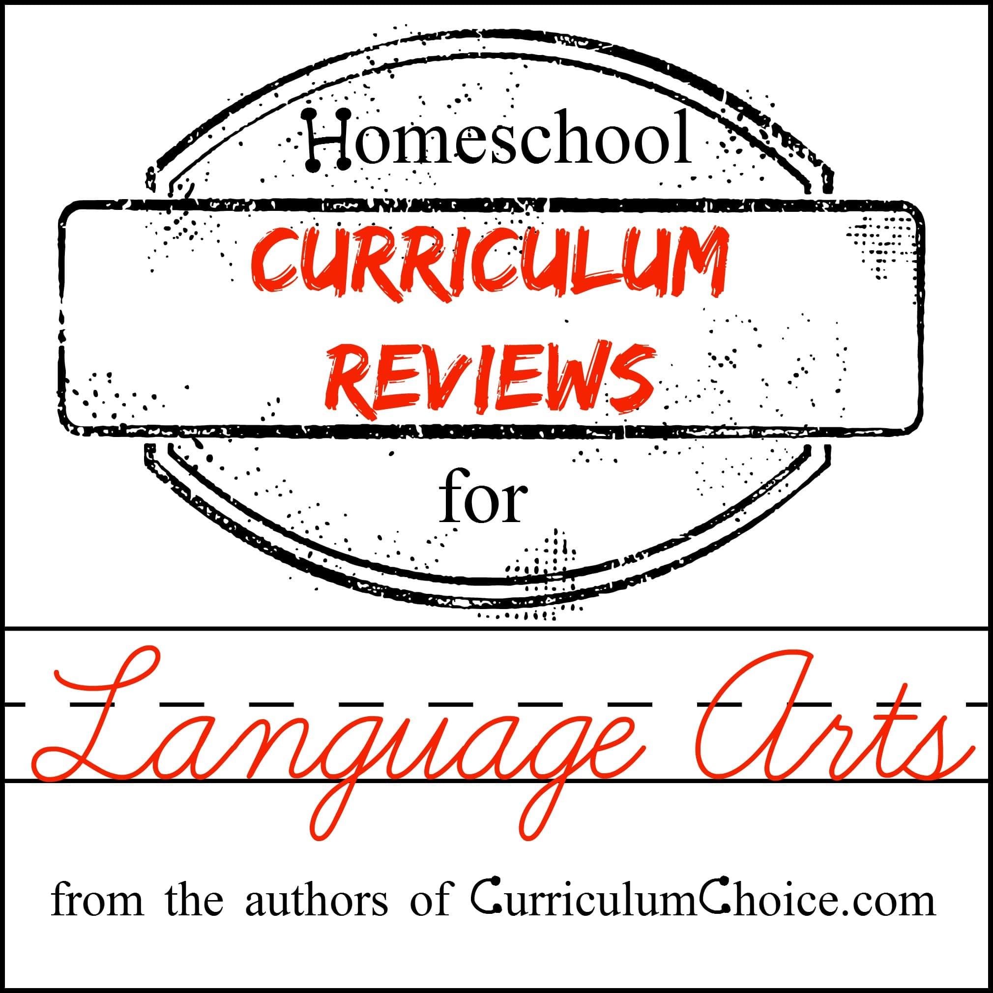 homeschool language arts curriculum reviews the curriculum choice