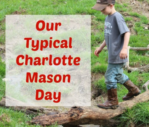 Cindy West's shares her typical daily schedule in their Charlotte Mason homeschool.
