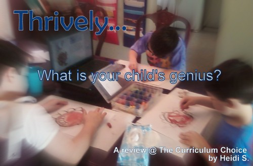 Thrively...What is Your Child's Genius - Review by Heidi at The Curriculum Choice