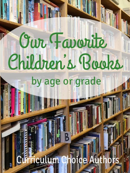 A fantastic list of favorite children's books by age or grade. A wonderful collection by veteran homeschoolers at The Curriculum Choice.