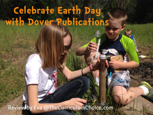Celebrate Earth Day with Dover Publications Review by Eva@TheCurriculumChoice