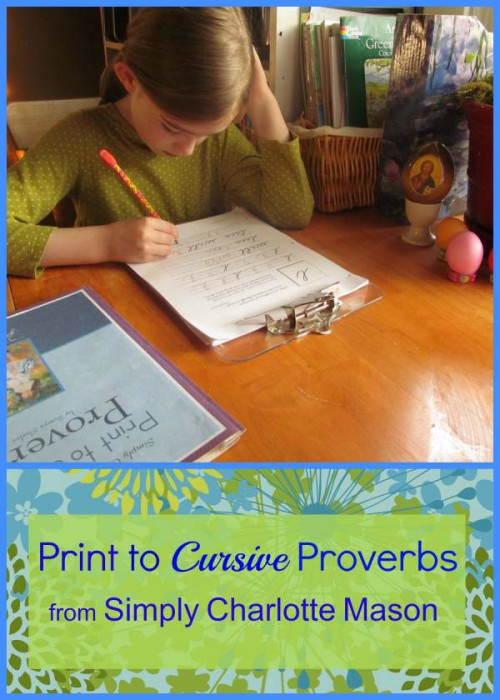 Print to Cursive Proverbs from Simply Charlotte Mason