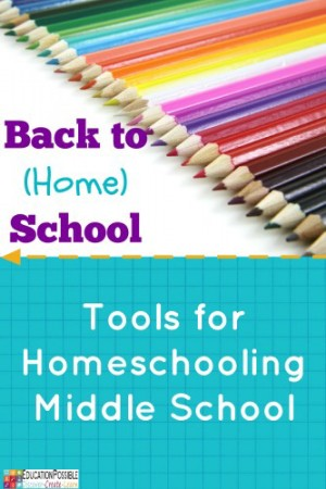 Tools for Homeschooling Middle School - Education Possible