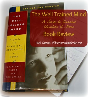 The Well Trained Mind Book Review from Curriculum Choice