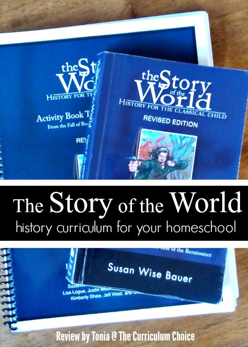 The Story of the World - Review by Tonia at The Curriculum Choice