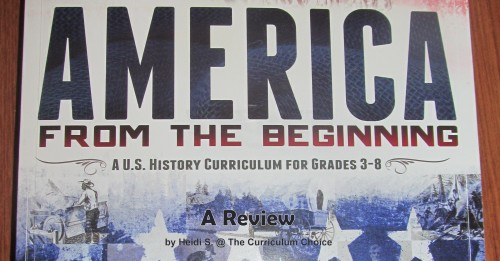 American From the Beginning - A Review by Heidi at The Curriculum Choice