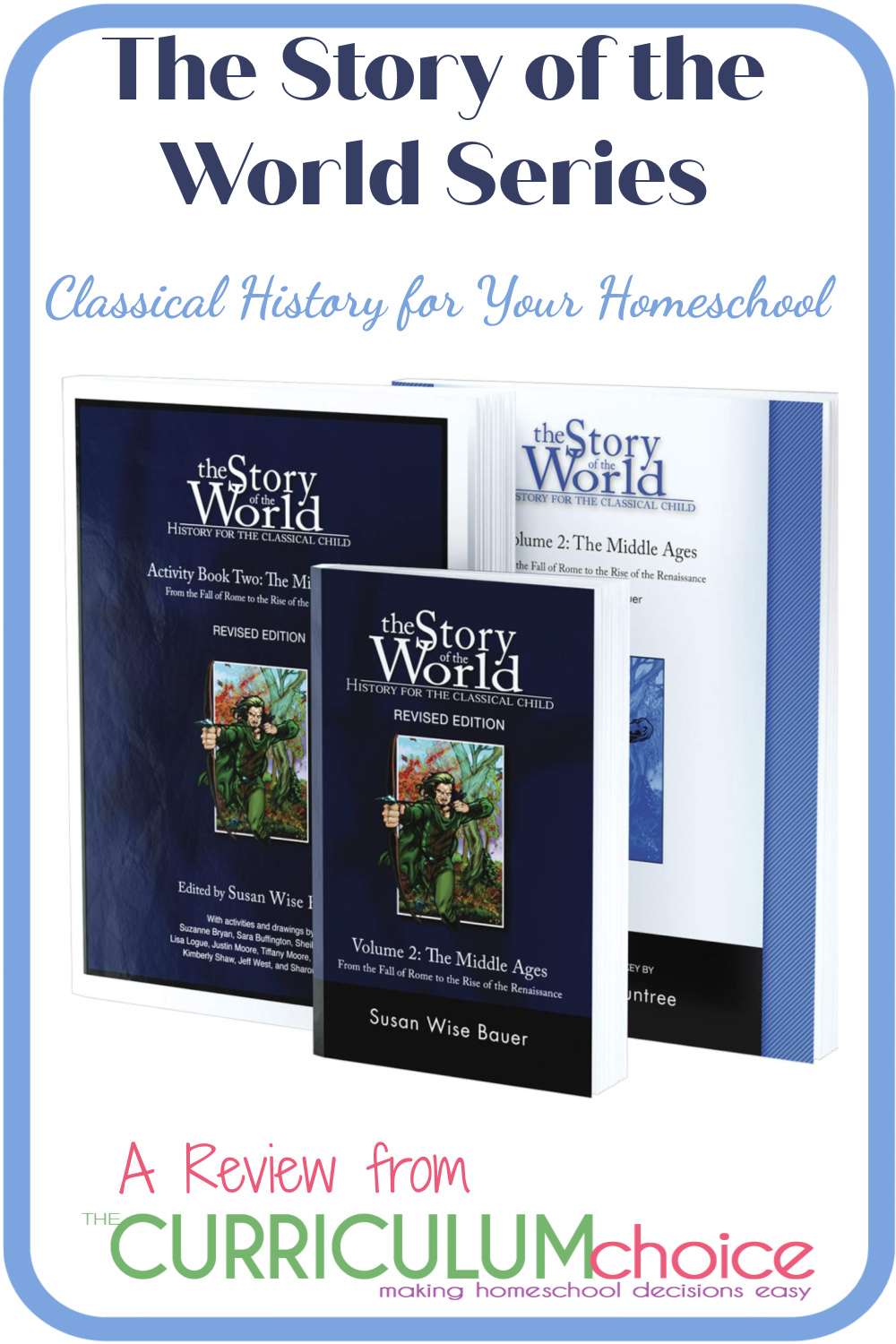 The Story of The World series - classical history curriculum that spans human history from nomads to modern times for your homeschool. A Review from The Curriculum Choice