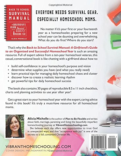 Back to School Survival Manual: A Girlfriend's Guide to an Organized and Successful Homeschool Year.