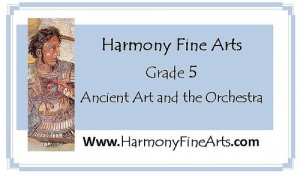 Harmony Fine Arts 5th Grade Ancient Art