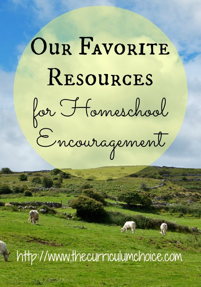 Our Favorite Resources for Homeschool Encouragement